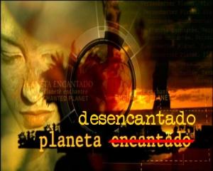 PLANETA DESENCANTADO