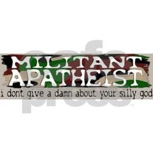 militant_apatheist_bumper_sticker